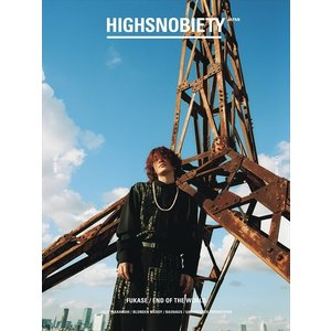 HIGHSNOBIETY JAPAN ISSUE03  [FUKASE・End of the World/福士蒼汰・竜星涼(DIOR SPECIAL EDITION)/LALA TAKAHASHI]