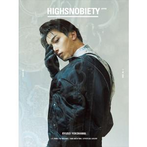 HIGHSNOBIETY JAPAN ISSUE05 (ハイスノバイエティジャパン) [横浜 流星/(限定版) J.Y. Park]|d-tsutayabooks