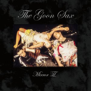 Mirror II/The Goon Sax d-tsutayabooks