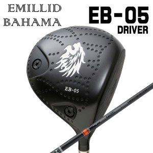 (特注カスタムクラブ) エミリッドバハマ EB-05 ドライバー 三菱ケミカル TENSEI(テンセイ) CK PRO Orangeシャフト|daiichigolf