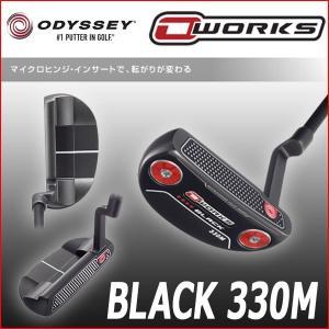オデッセイ ODYSSEY オーワークス OWORKS パター ブラック 330M|daiichigolf