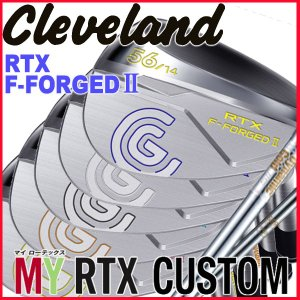 (刻印カラー・シャフトカスタム) クリーブランド(Cleveland)  RTXエフフォージド2ウェッジ DG115,NS850ウェッジ専用シャフト|daiichigolf