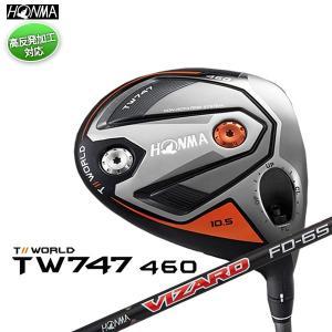 本間ゴルフ TOUR WORLD ツアーワールド TW747 460 ドライバー VIZARD FD シャフト 2019モデル (高反発加工対応) daiichigolf