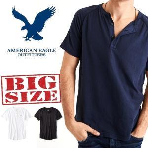 大きいサイズ メンズ AMERICAN EAGLE アメリカンイーグル ヘンリーネックTシャツ XL...