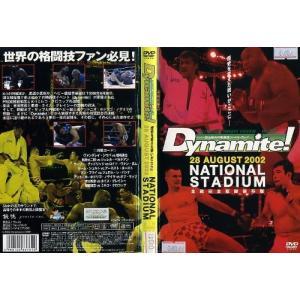 Dynamite! 28.AUGUST.2002 NATIONAL STADIUM 全戦完全収録保存版|中古DVD|disk-kazu-saito