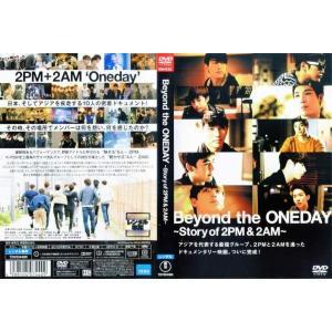 Beyond the ONEDAY 〜Story of 2PM&2AM〜|中古DVD|disk-kazu-saito