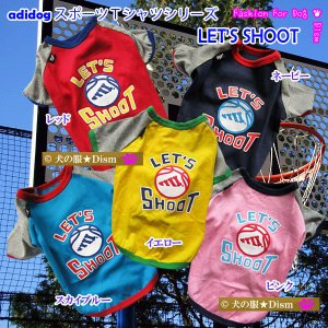 犬服 adidogスポーツTシャツ LET'S SHOOT(...