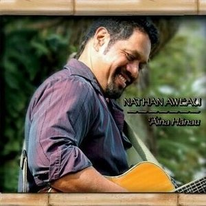 'Aina Hanau - Nathan Aweau|do-hawaii