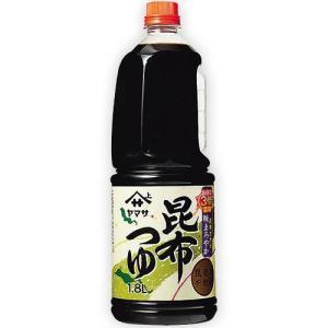 【 ヤマサ醤油 】 昆布つゆ1.8l