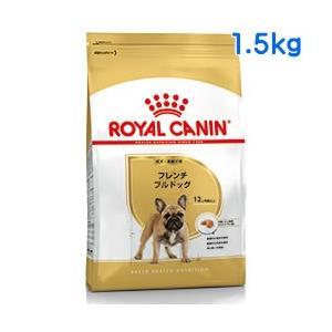 ロイヤルカナン フレンチブルドッグ 成犬・高齢犬用 1.5kg
