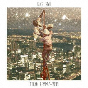 新品/CD/Tokyo Rendez−Vous King Gnu