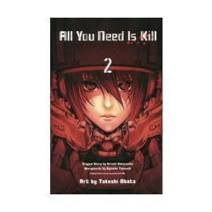All You Need Is Kill 2 桜坂洋/原作 竹内良輔/構成 安倍吉俊/キャラクター原...