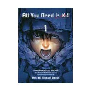 All You Need Is Kill 1 桜坂洋/原作 竹内良輔/構成 安倍吉俊/キャラクター原案 小畑健/漫画 /古本|dorama