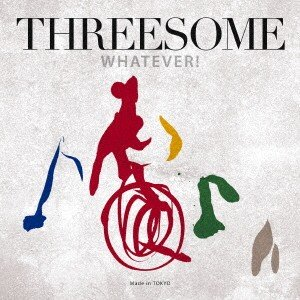 新品/CD/WHATEVER! THREESOM...の商品画像