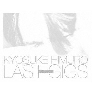 新品/DVD/KYOSUKE HIMURO LAST GIGS 氷室京介|dorama