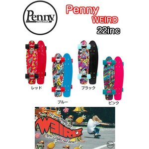 "PENNY ペニー WEIRD 22インチ スケートボード 正規品 ミニクルーザー 【WEIRD SERIES 22""(ウィアードシリーズ)】 dreamy1117"