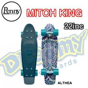 PENNY ペニー 22インチ 0PART MITCH KING コラボ ALTHEA スケートボード 正規品 ミニクルーザー dreamy1117
