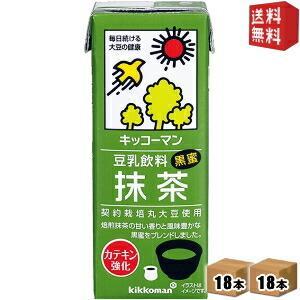 送料無料 キッコーマン飲料 豆乳飲料 抹茶 200ml紙パック 36本(18本×2ケース)