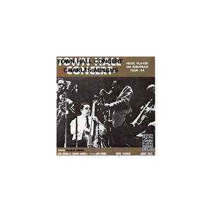 種別:CD 【輸入盤】 タウン・ホール・コンサート チャールズ・ミンガス 内容:1. Freedom...