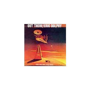 輸入盤 ERIC DOLPHY / OUT THERE [CD] dss