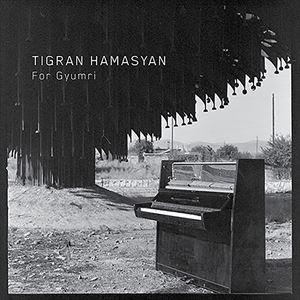 輸入盤 TIGRAN HAMASYAN / FOR GYUMRI (LTD) [10inch]|dss