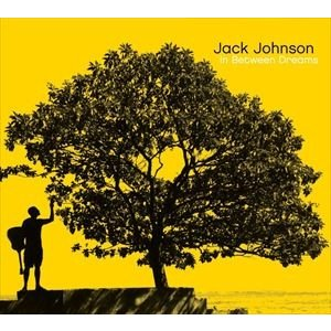 輸入盤 JACK JOHNSON / IN BETWEEN DREAMS [CD]
