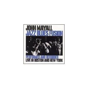 輸入盤 JOHN MAYALL / JAZZ BLUES FUSION (REMASTER) [CD]