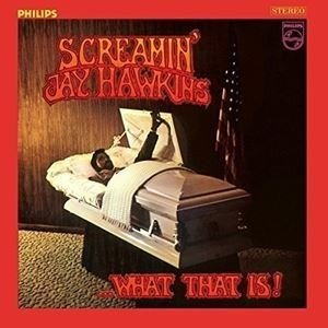輸入盤 SCREAMIN' JAY HAWKINS / WHAT THAT IS! [LP]