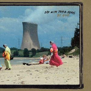 輸入盤 OFF WITH THEIR HEADS / BE GOOD [LP]|dss