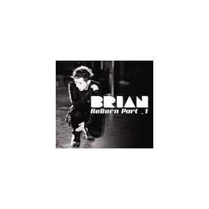 輸入盤 BRIAN (FLY TO THE SKY) 2ND MINI ALBUM : REBORN PART 1 [CD]の商品画像|ナビ