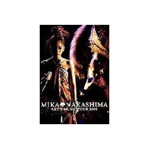 中島美嘉/MIKA NAKASHIMA LET'S MUSIC TOUR 2005 [DVD]|dss