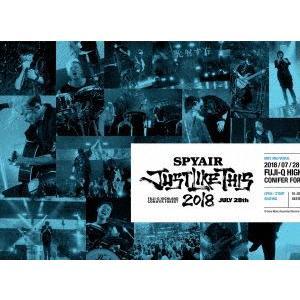 SPYAIR/JUST LIKE THIS 2018(完全生産限定盤) [Blu-ray] dss