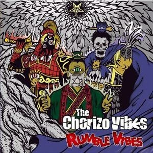 The Chorizo Vibes / RUMBLE VIBES [CD]