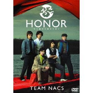 TEAM NACS/HONOR 守り続けた痛みと共に [DVD]|dss