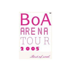 BoA/ARENA TOUR 2005-BEST OF SOUL- [DVD]|dss