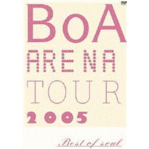 BoA/BoA ARENA TOUR 2005-BEST OF SOUL-(期間限定) [DVD]|dss