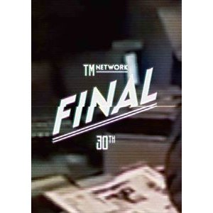 TM NETWORK 30th FINAL [DVD]|dss