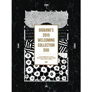 BIGBANG/BIGBANG'S 2015 WELCOMING COLLECTION DVD(初回生産限定) [DVD]|dss