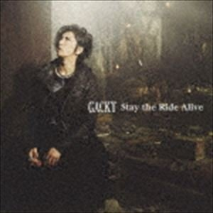 GACKT / Stay the Ride Alive(通常盤/CD+DVD) [CD] dss