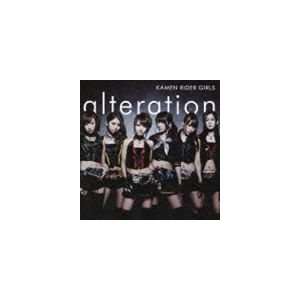 仮面ライダーGIRLS/alteration(CD+DVD)...