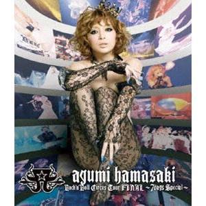 浜崎あゆみ/ayumi hamasaki Rock'n'Roll Circus Tour FINAL 〜7days Special〜 [Blu-ray]|dss