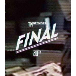 TM NETWORK 30th FINAL(通常盤) [Blu-ray]|dss