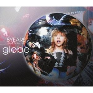globe/8 YEARS Clips Collection+3 [Blu-ray]|dss