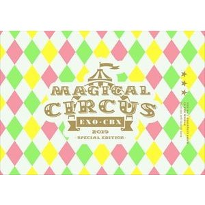 "EXO-CBX""MAGICAL CIRCUS""2019 -Special Edition-(初回生産限定盤) [DVD]