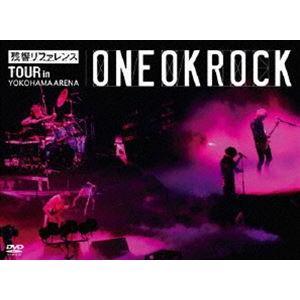 ONE OK ROCK/残響リファレンス TOUR in YOKOHAMA ARENA [DVD]|dss