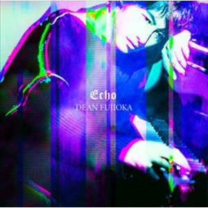 DEAN FUJIOKA / Echo(初回盤B/CD+DVD) [CD]|dss