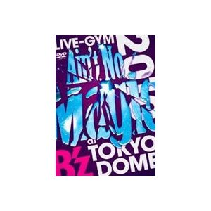 "B'z LIVE-GYM 2010 ""Ain't No Magic"" at TOKYO DOME [DVD]