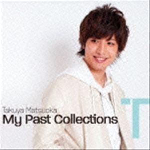 松岡卓弥 / My Past Collections(T盤/CD+DVD) [CD]|dss