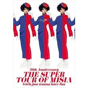 MISIA/20th Anniversary  THE SUPER TOUR OF MISIA  Girls just wanna have fun [Blu-ray]|dss