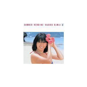 河合奈保子 / サマー・ヒロイン(オンデマンドCD) [CD]|dss